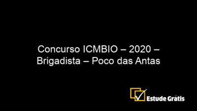 Concurso ICMBIO – 2020 – Brigadista – Poco das Antas