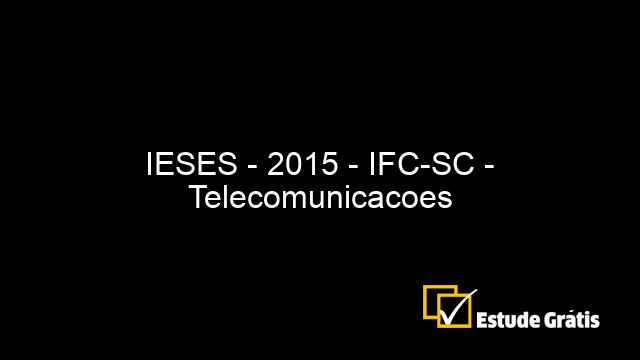 IESES - 2015 - IFC-SC - Telecomunicacoes