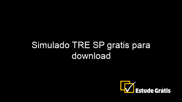 Simulado TRE SP gratis para download